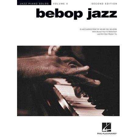Piano Solos: Bebop Jazz: Jazz Piano Solos Series Volume 4