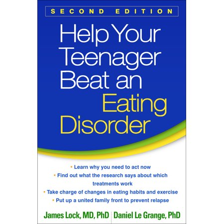 Help Your Teenager Beat an Eating Disorder, Second