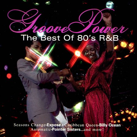 Groove Power: Best Of 80s Rhythm And Blues
