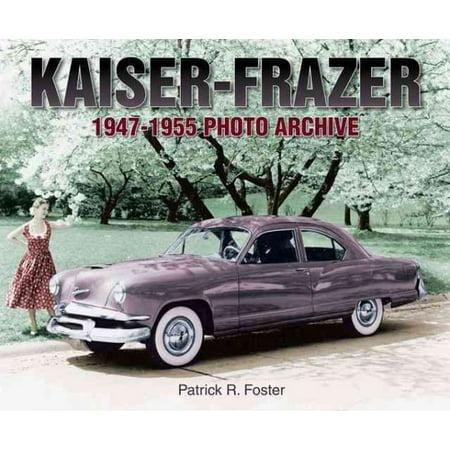 Kaiser-Frazer 1947-1955 Photo Archive