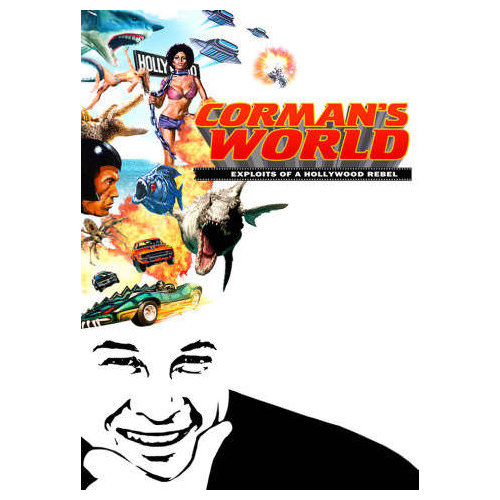 Corman's World: Exploits of a Hollywood Rebel (2011)