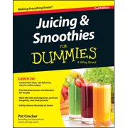Juicing and Smoothies For Dummies - eBook