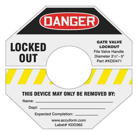 "ACCUFORM SIGNS KDD364YL Gate Valve Label, Danger Locked Out,5""x5"",Adhesive Vinyl"