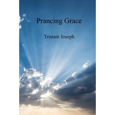 Prancing Grace - eBook