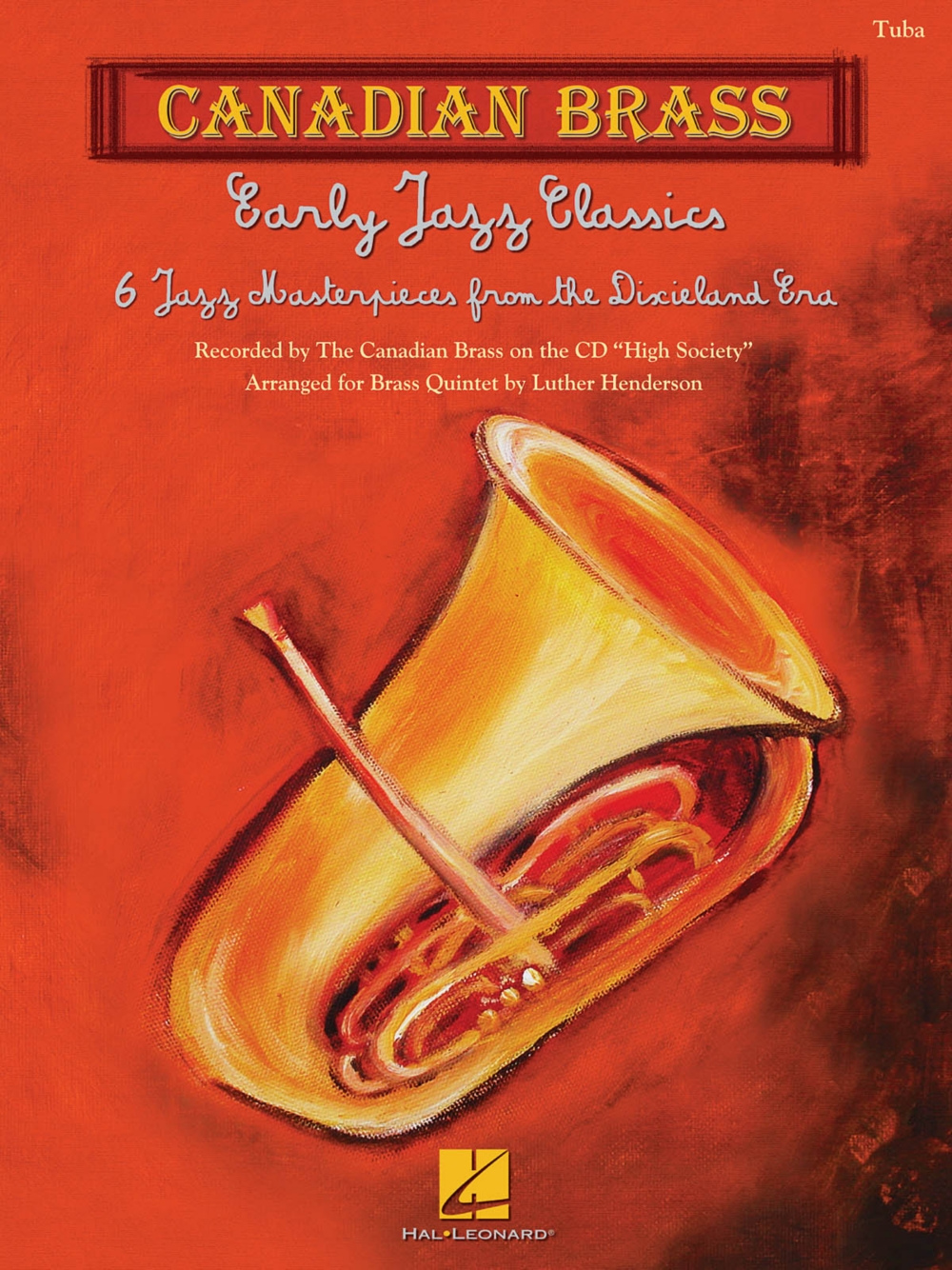 Canadian Brass Early Jazz Classics (Canadian Brass Quintets Tuba (B.C.)) Brass Ensemble... by