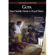 Goya: From Humble Abode to Royal Palace - Gallery of the Masters (DVD)
