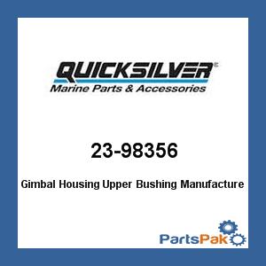 Mercury - Mercruiser 23-98356 Mercury Quicksilver 23-98356 Gimbal Housing Upper Bushing- ()
