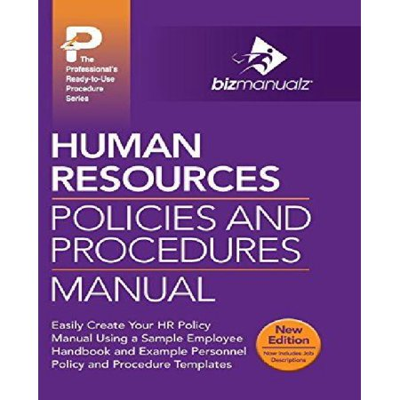 Human Resources Policies And Procedures Manual Human Resource Policy ...