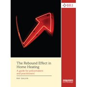 The Rebound Effect in Home Heating - eBook