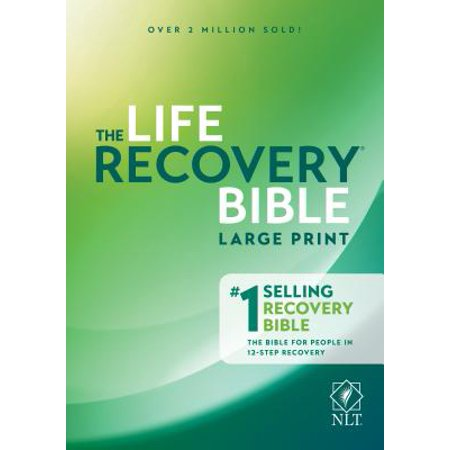 NLT Life Recovery Bible, Second Edition, Large Print (Best New Life Recovery)
