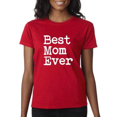 Allwitty 1079 - Women's T-Shirt Best Mom Ever Family (Best Mc Skin Ever)