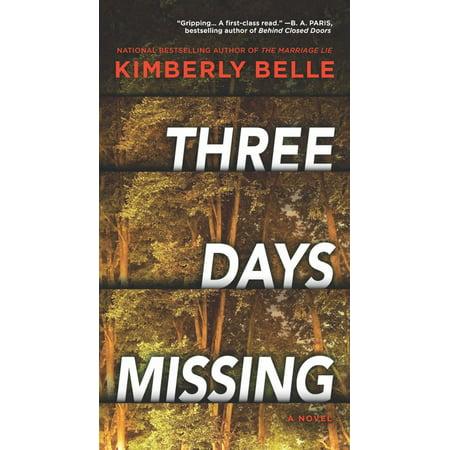 Three Days Missing : A Novel of Psychological