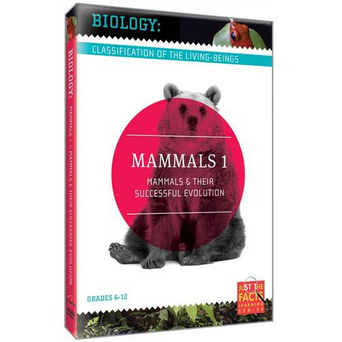 Biology: Classification Of The Living-Beings - Mammals, Vol. 1: Mammals & Their Successful Evolution