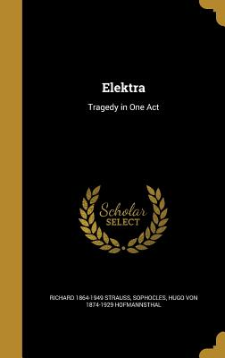 Elektra: Tragedy in One Act