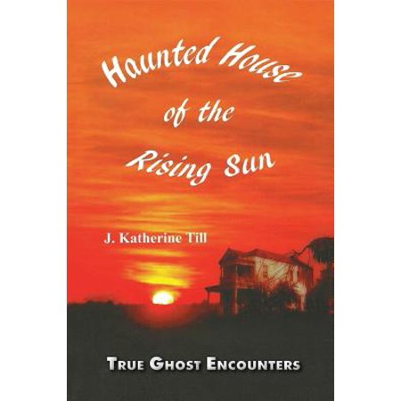 Haunted House Of The Rising Sun
