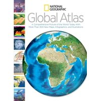 National geographic global atlas : a comprehensive picture of the world today with more than 300 new: 9781426212017