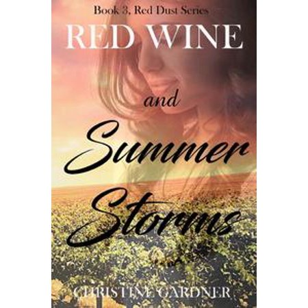 Red Wine and Summer Storms - eBook