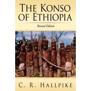 The Konso of Ethiopia : A Study of the Values of an East Cushitic People
