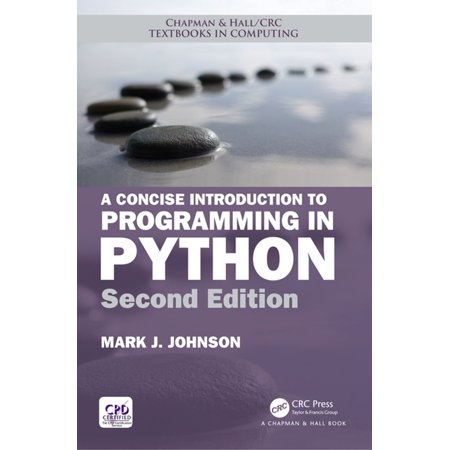 A Concise Introduction to Programming in Python -