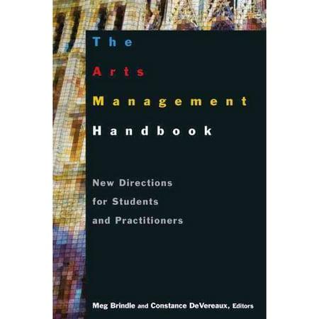 The Arts Management Handbook  9780765617422