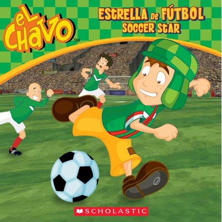 El Chavo: Estrella de fútbol / Soccer Star (Bilingual) - eBook ()