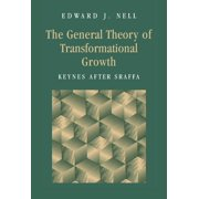 The General Theory of Transformational Growth (Hardcover)