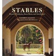 Stables : Beautiful Paddocks, Horse Barns, and Tack Rooms