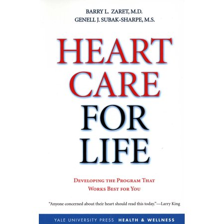 Heart Care for Life : Developing the Program That Works Best for