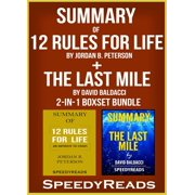 Summary of 12 Rules for Life: An Antidote to Chaos by Jordan B. Peterson + Summary of The Last Mile by David Baldacci 2-in-1 Boxset Bundle - eBook