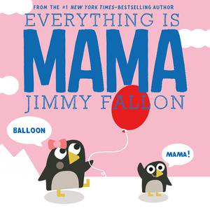 Everything Is Mama - eBook - Jimmy Fallon Halloween
