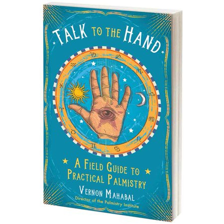 Talk To The Hand Book - Softcover 192 Pages - Tricks Of Palm Reading Trade (Hands On Trade)