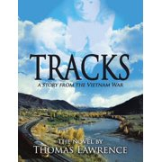 Tracks: A Story from the Vietnam War - eBook