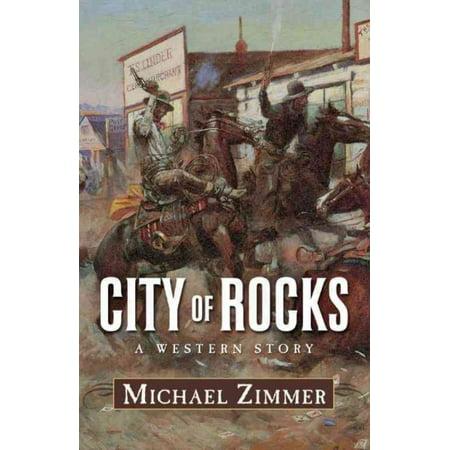 City of Rocks : A Western (Western Rock)