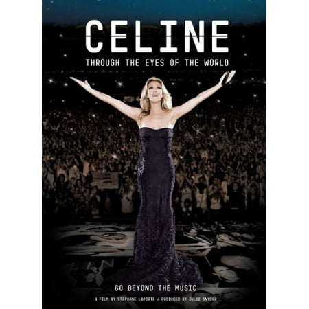 Celine Dion: Through the Eyes of the World (Celine Dion A New Day Has Come Cd)