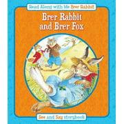Brer Rabbit and Brer Fox & Brer Rabbit and Brer Tortoise