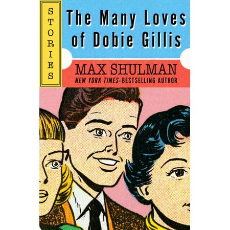 The Many Loves of Dobie Gillis - eBook