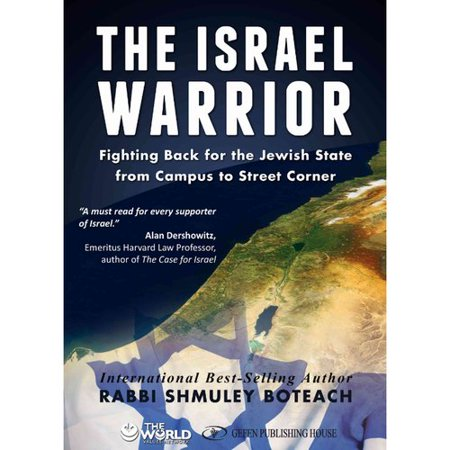 The Israel Warrior  Fighting Back For The Jewish State From Campus To Street Corner