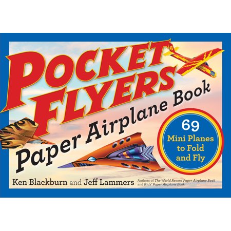 Pocket Flyers Paper Airplane Book - Paperback](Paper Airplane Contest)