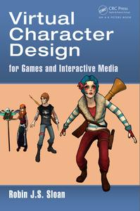Virtual Character Design for Games and Interactive Media eBook by