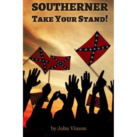 Southerner  Take Your Stand