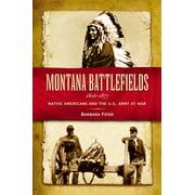Montana Battlefields, 1806-1877 - eBook