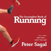 The Incomplete Book of Running (Audiobook)