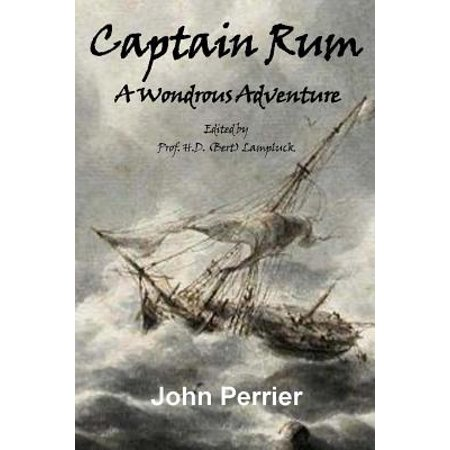 Captain Rum : A Wondrous Adventure (Captain Morgan Rum Best Price)