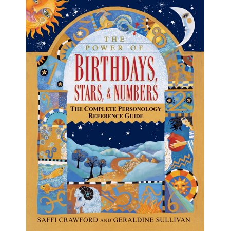 The Power of Birthdays, Stars & Numbers : The Complete Personology Reference (The Complete Glock Reference Guide Revised 4th Edition)
