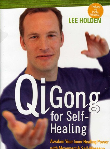 Qi Gong for Self-Healing by SOUNDS TRUE VIDEO