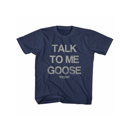 Top Gun Talk To Me Goose Movie Action Drama Navy Little Boys Toddler T-Shirt Tee
