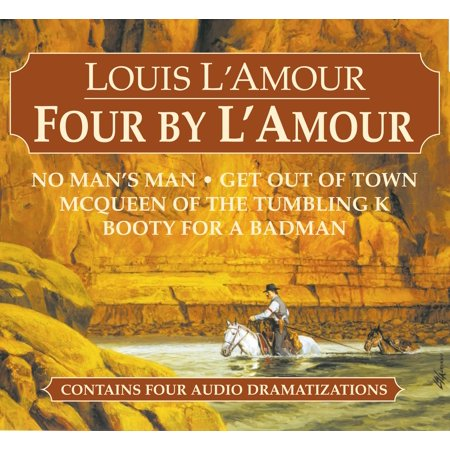 Four By Lamour  No Mans Man  Get Out Of Town  Mcqueen Of The Tumbling K  Booty For A Bad Man
