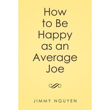 Average Joe's Halloween (How to Be Happy as an Average Joe -)