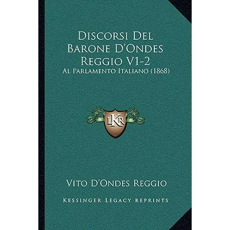 Discorsi del barone d 39 ondes reggio v1 2 al parlamento for Lavorare al parlamento italiano