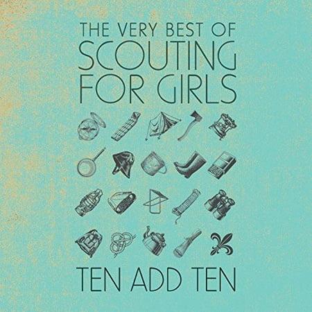 Ten Add Ten: Very Best Of Scouting For Girls (Best Gossip Girl Music)